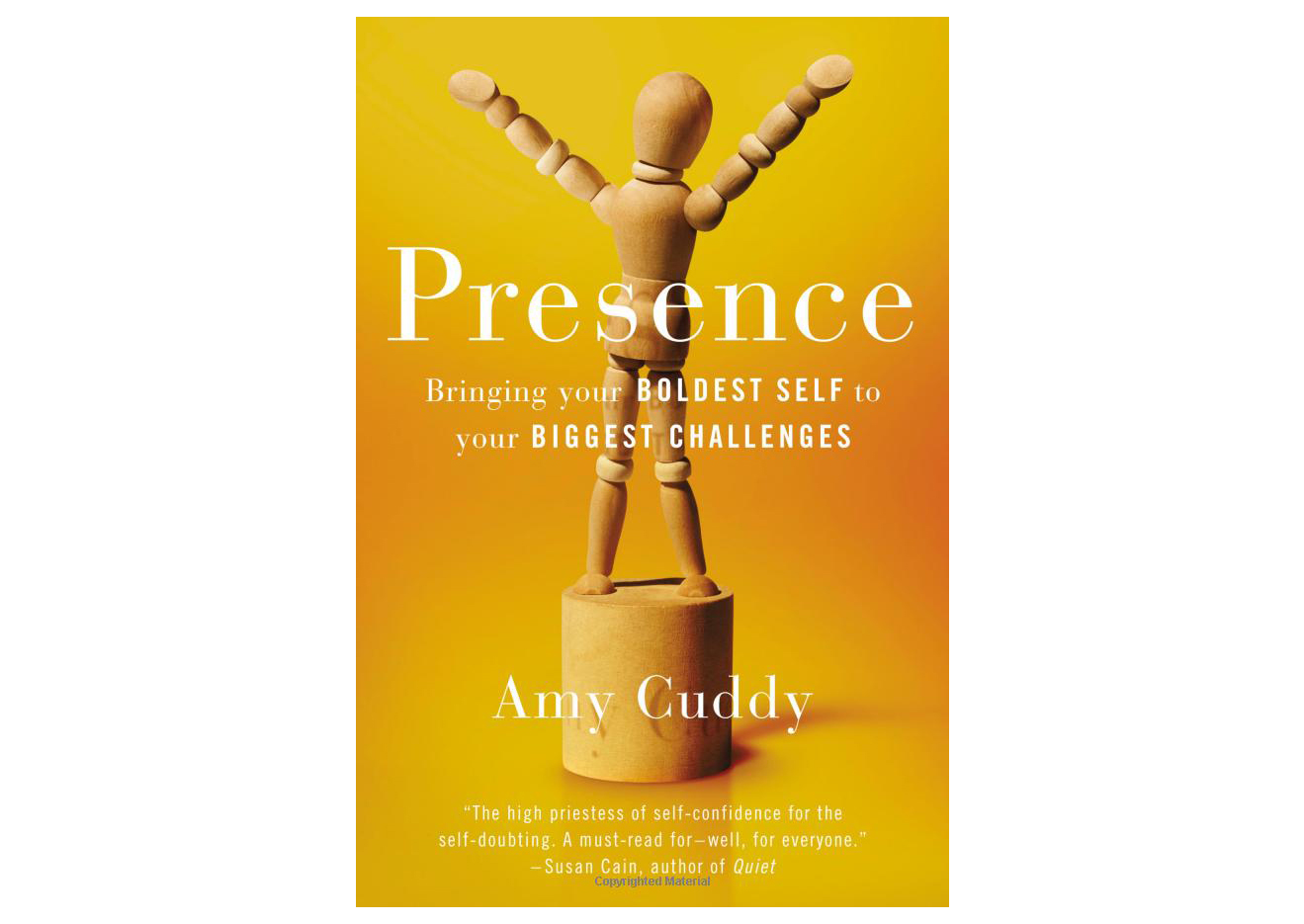 Presence: Bringing Your Boldest Self to Your Biggest Challenges by Amy Cuddy