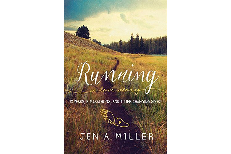 Cover of Running: A Love Story, by Jen A. Miller