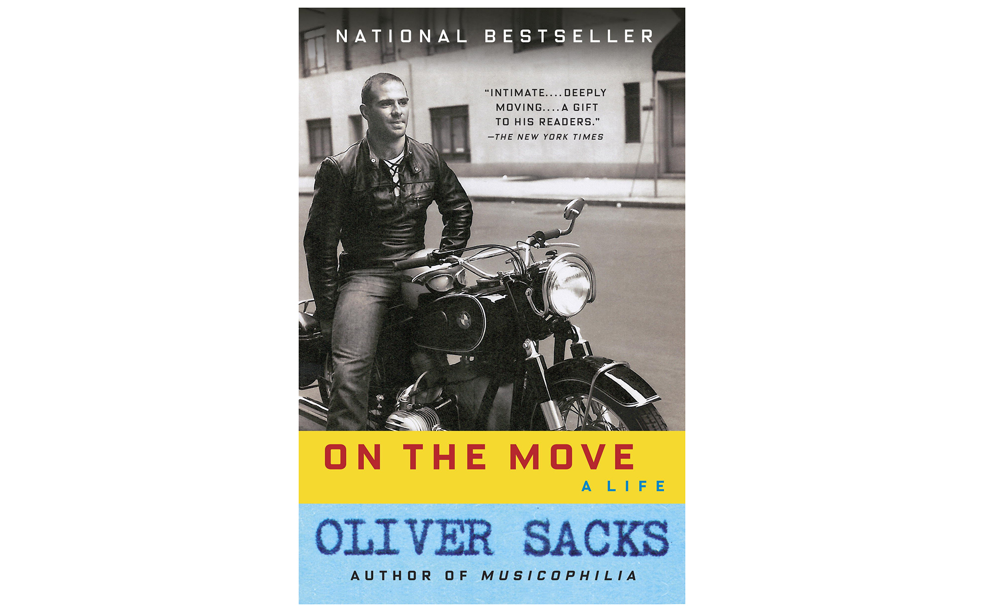 On the Move: A Life, by Oliver Sacks