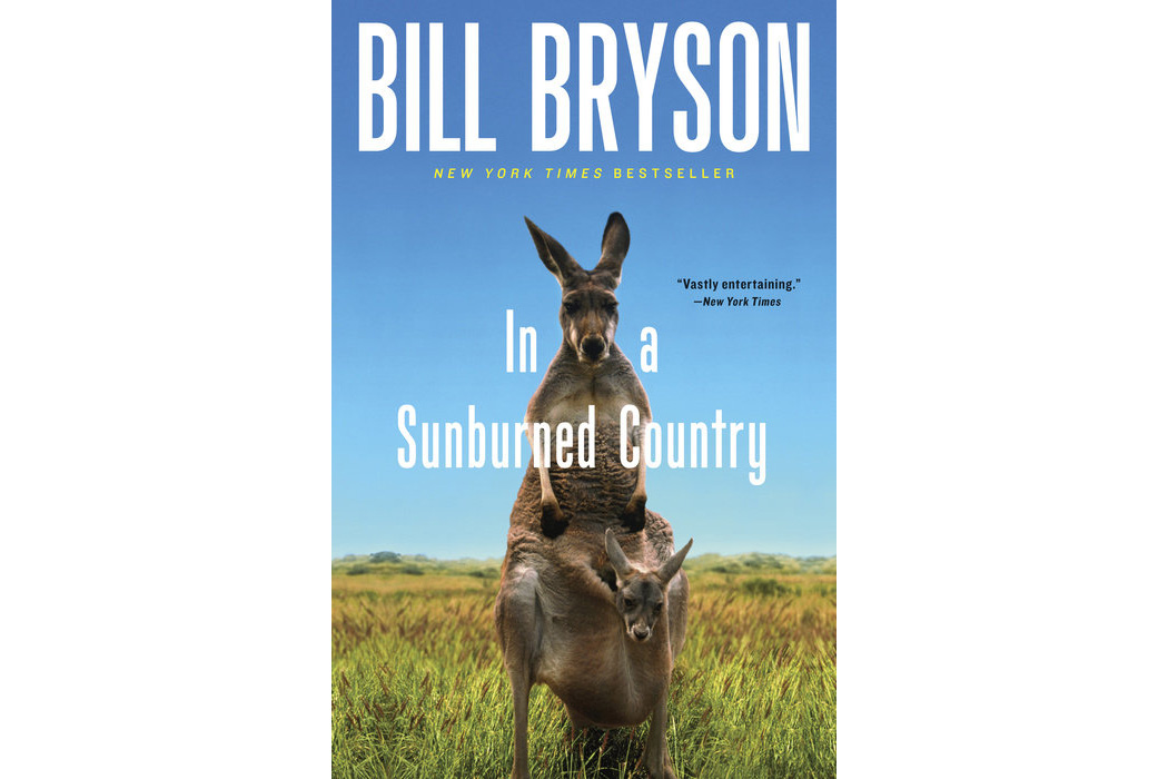 In a Sunburned Country, by Bill Bryson