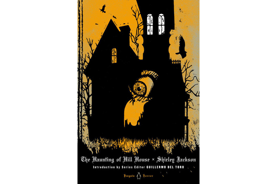 The Haunting of Hill House, by Shirley Jackson