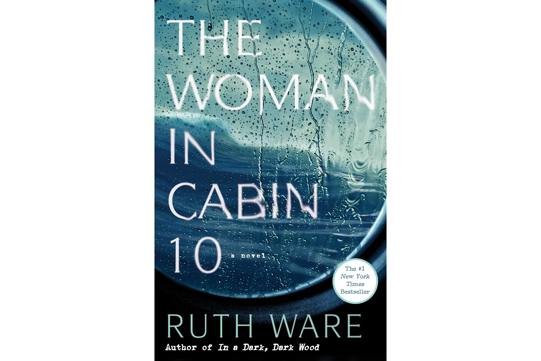 Cover of The Woman in Cabin 10, by Ruth Ware