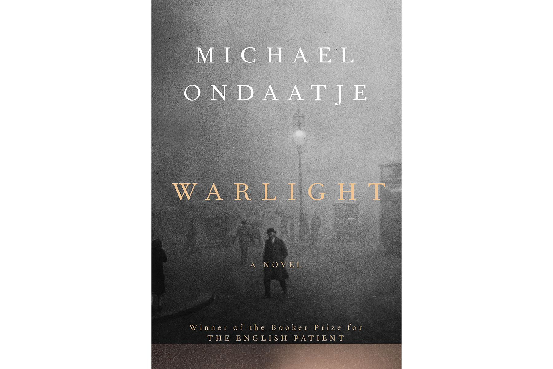 Cover of Warlight, by Michael Ondaatje