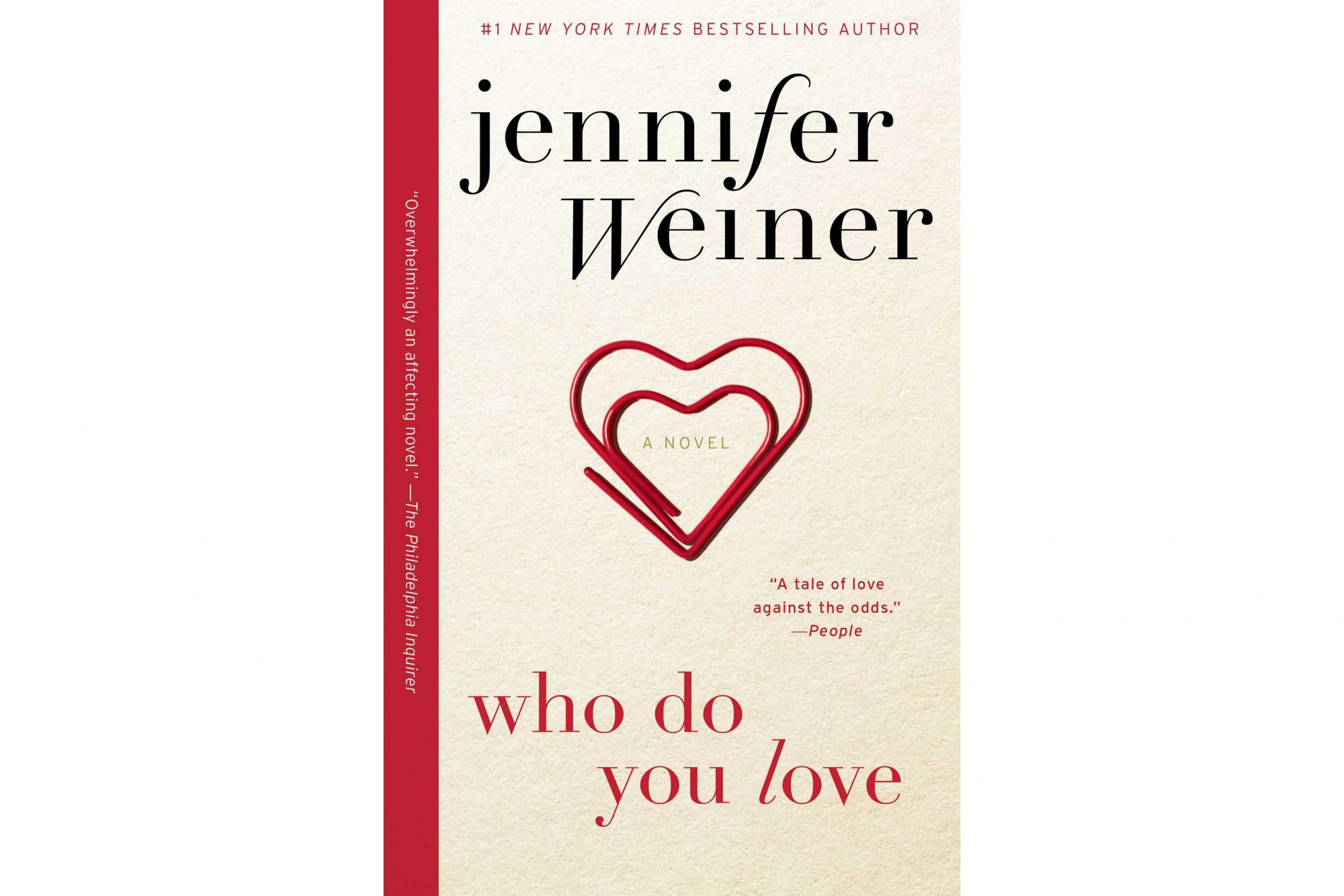 Who Do You Love, by Jennifer Weiner
