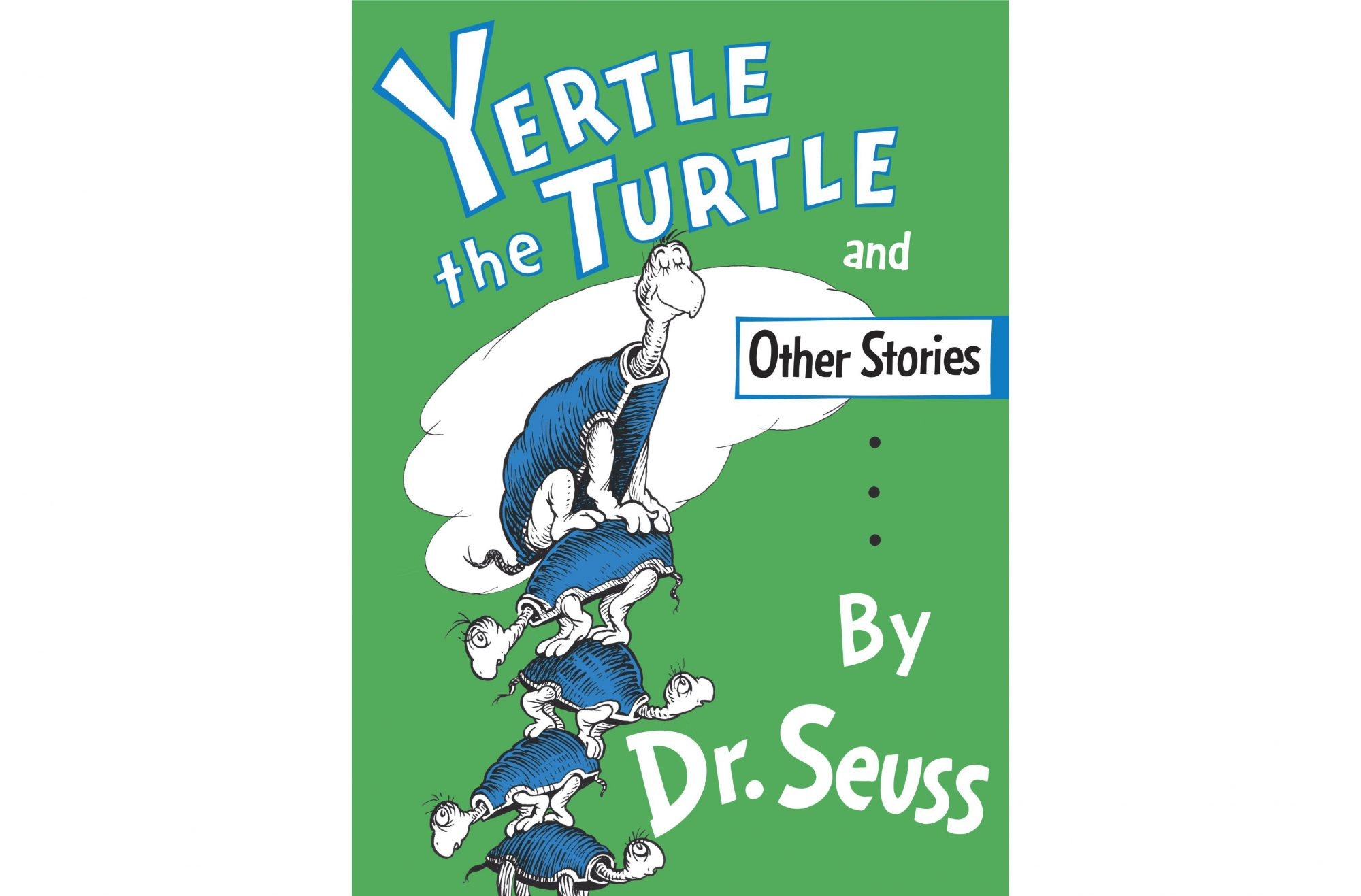 Yertle the Turtle (And Other Stories)