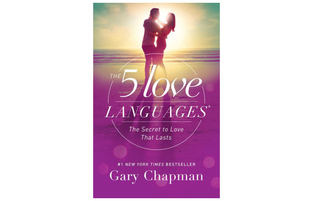 The 5 Love Languages, by Gary Chapman