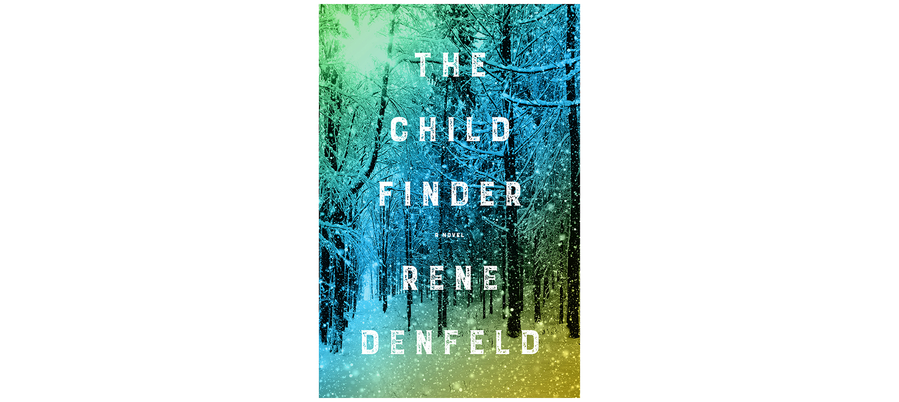 Cover of The Child Finder, by Rene Denfeld