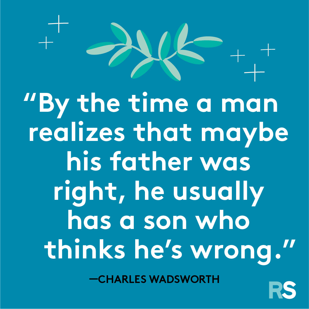 Father's Day dad quotes, captions – Wadsworth