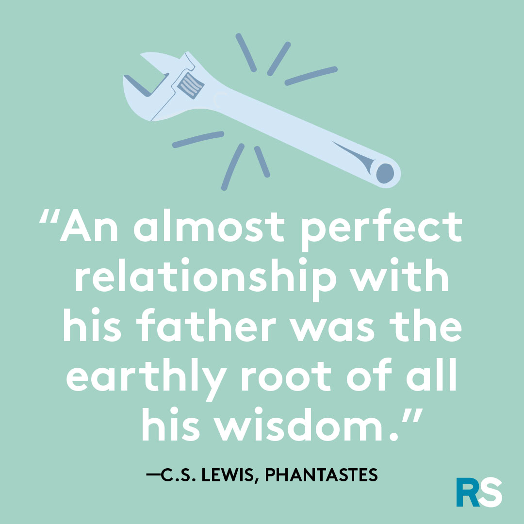 Father's Day dad quotes, captions – CS Lewis, Phantastes