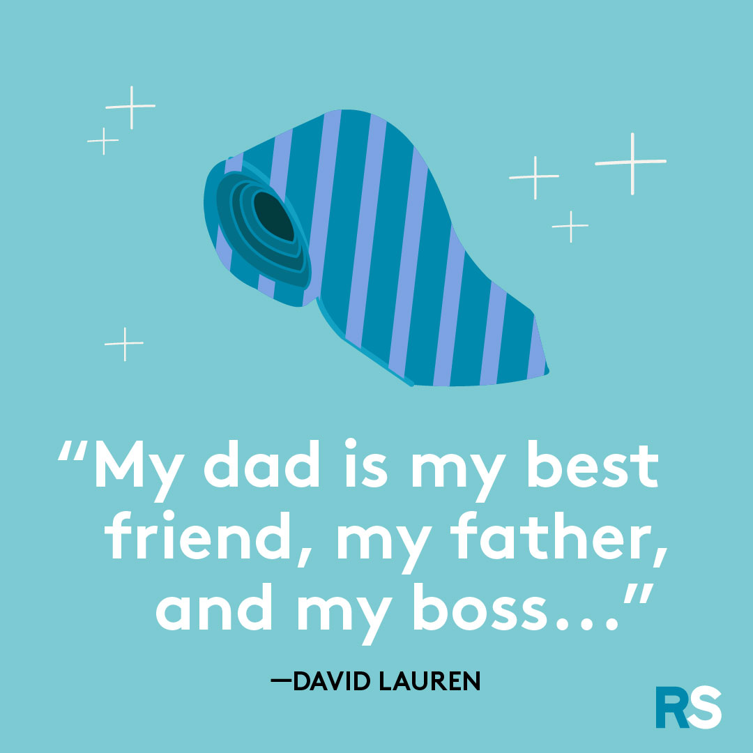 Father's Day dad quotes, captions – David Lauren