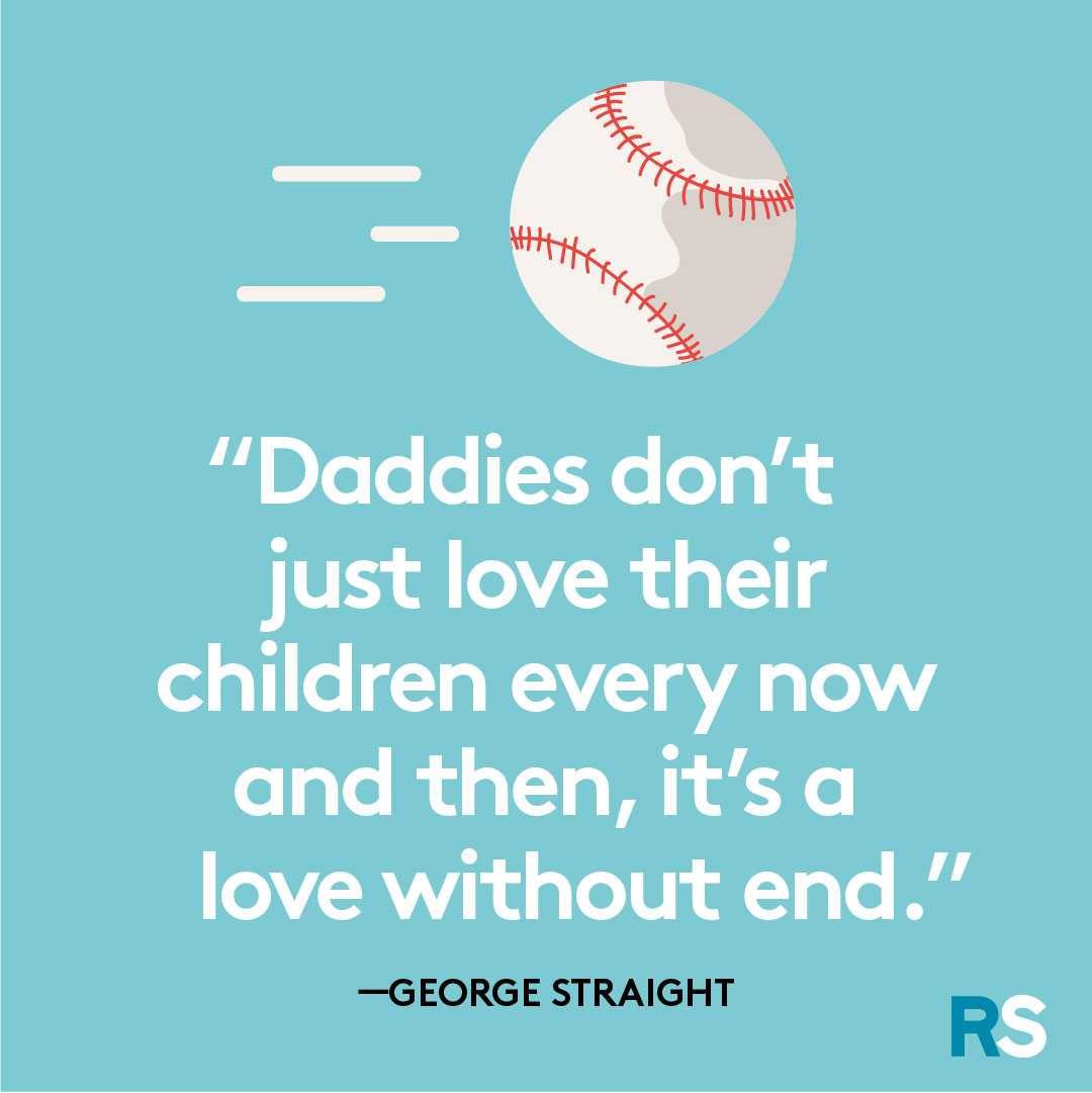 Father's Day dad quotes, captions – George Straight
