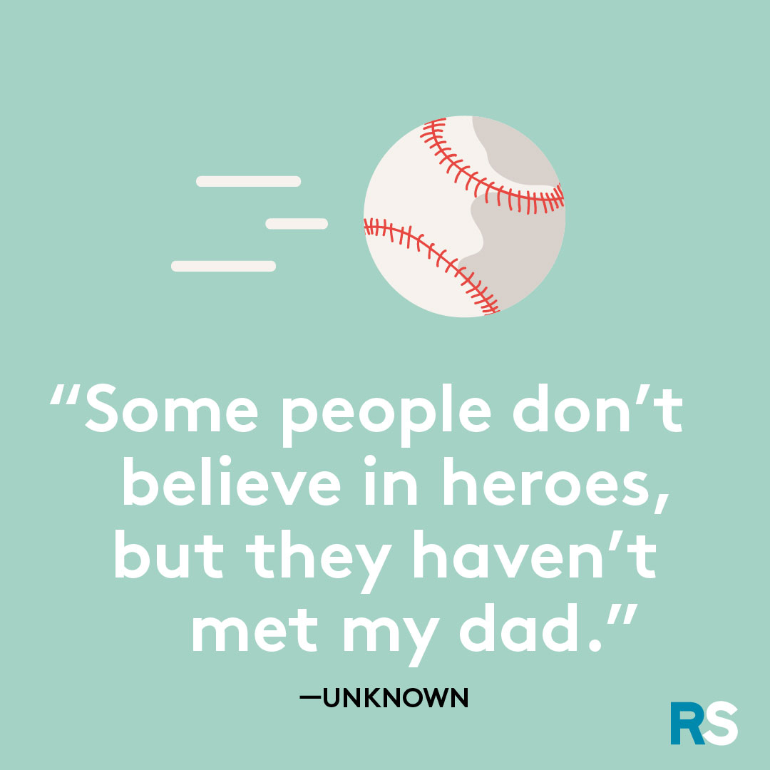 Father's Day dad quotes, captions – dad is hero unknown