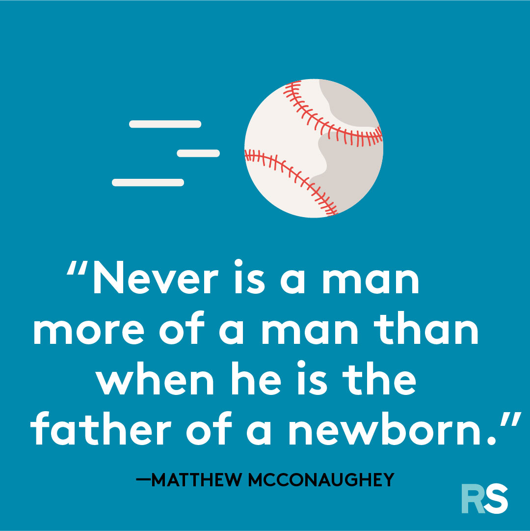 Father's Day dad quotes, captions – mcconaughey