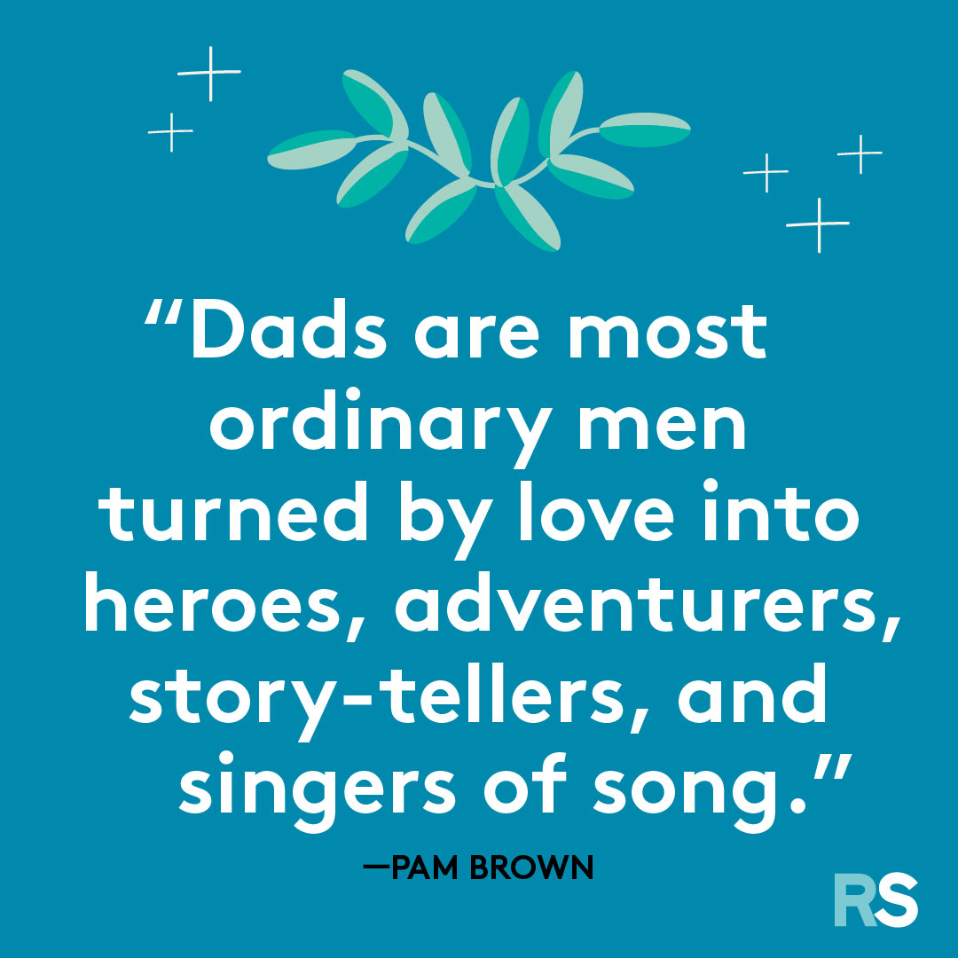 Father's Day dad quotes, captions – Pam Brown