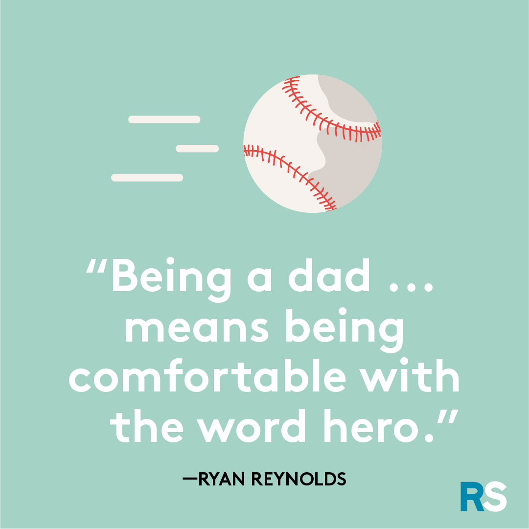 Father's Day dad quotes, captions – Ryan Reynolds