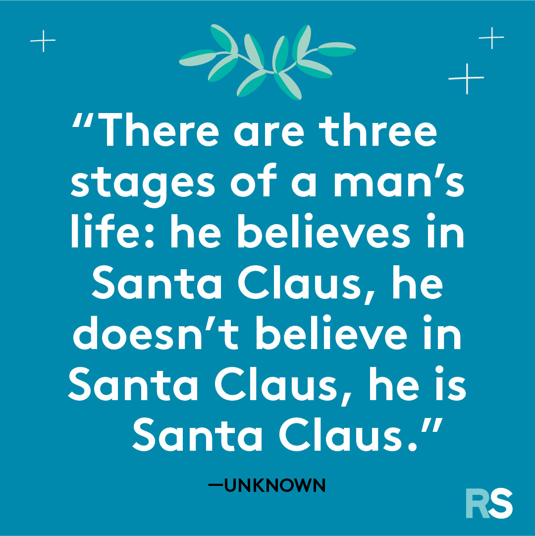 Father's Day dad quotes, captions – Santa Claus unknown