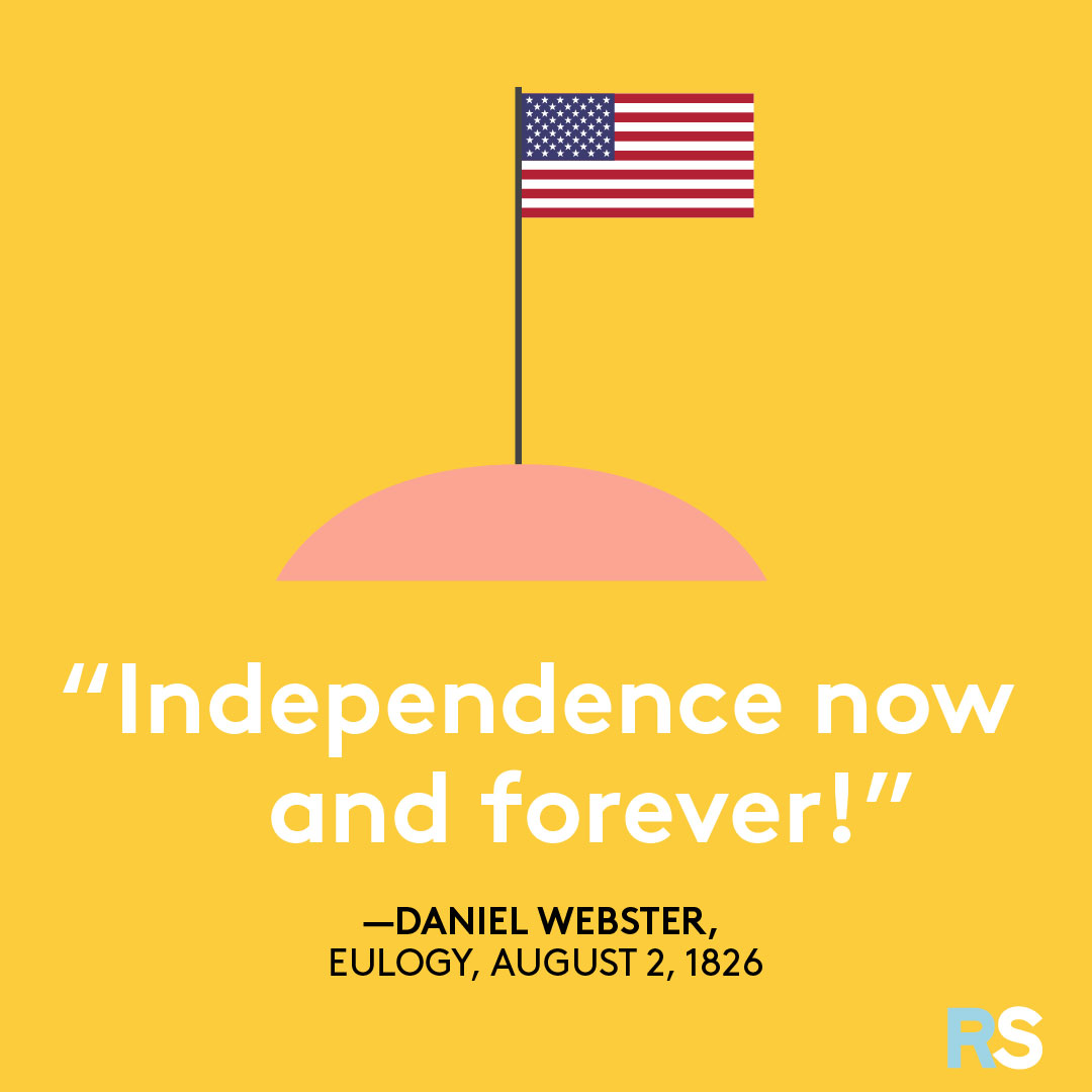 Fourth of July/July 4th Patriotic Quotes, Captions, and Sayings - Daniel Webster