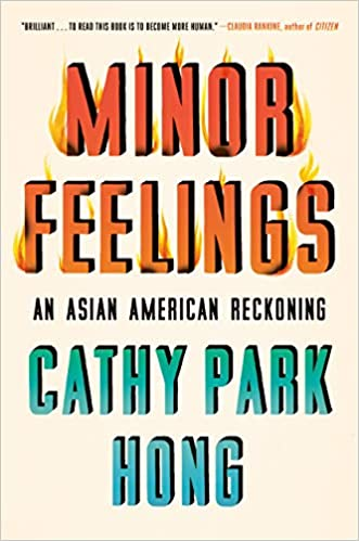 Minor Feelings Book by Cathy Park Hong