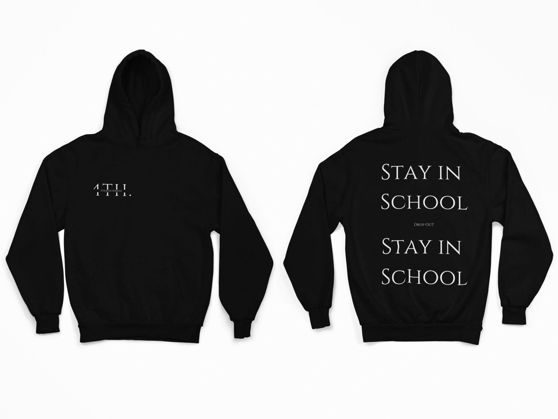Best gifts for sisters - Fourth Period Stay in School Hoodie