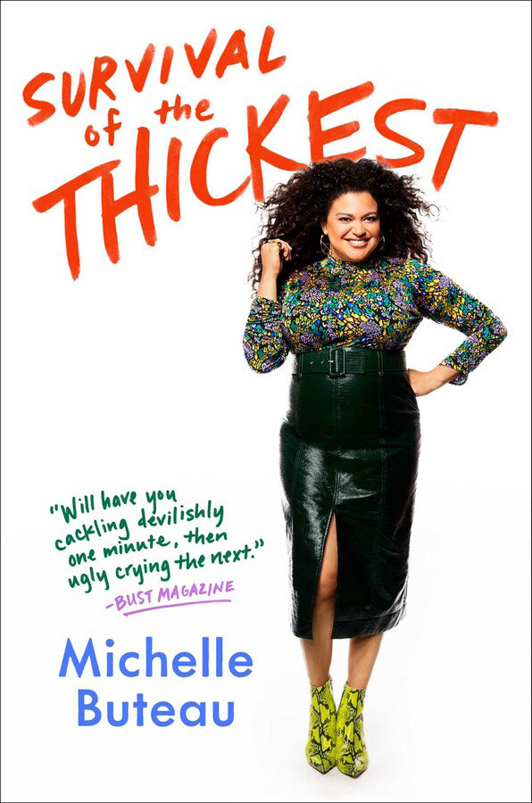 New Year Books - Survival of the Thickest: Essays by Michelle Buteau
