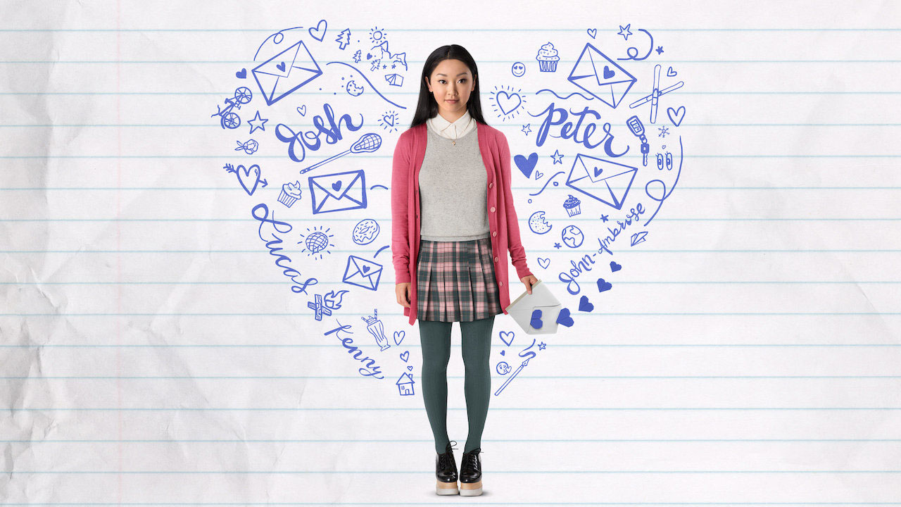 Best romantic movies on rom-coms on Netflix - To All the Boys I've Loved Before