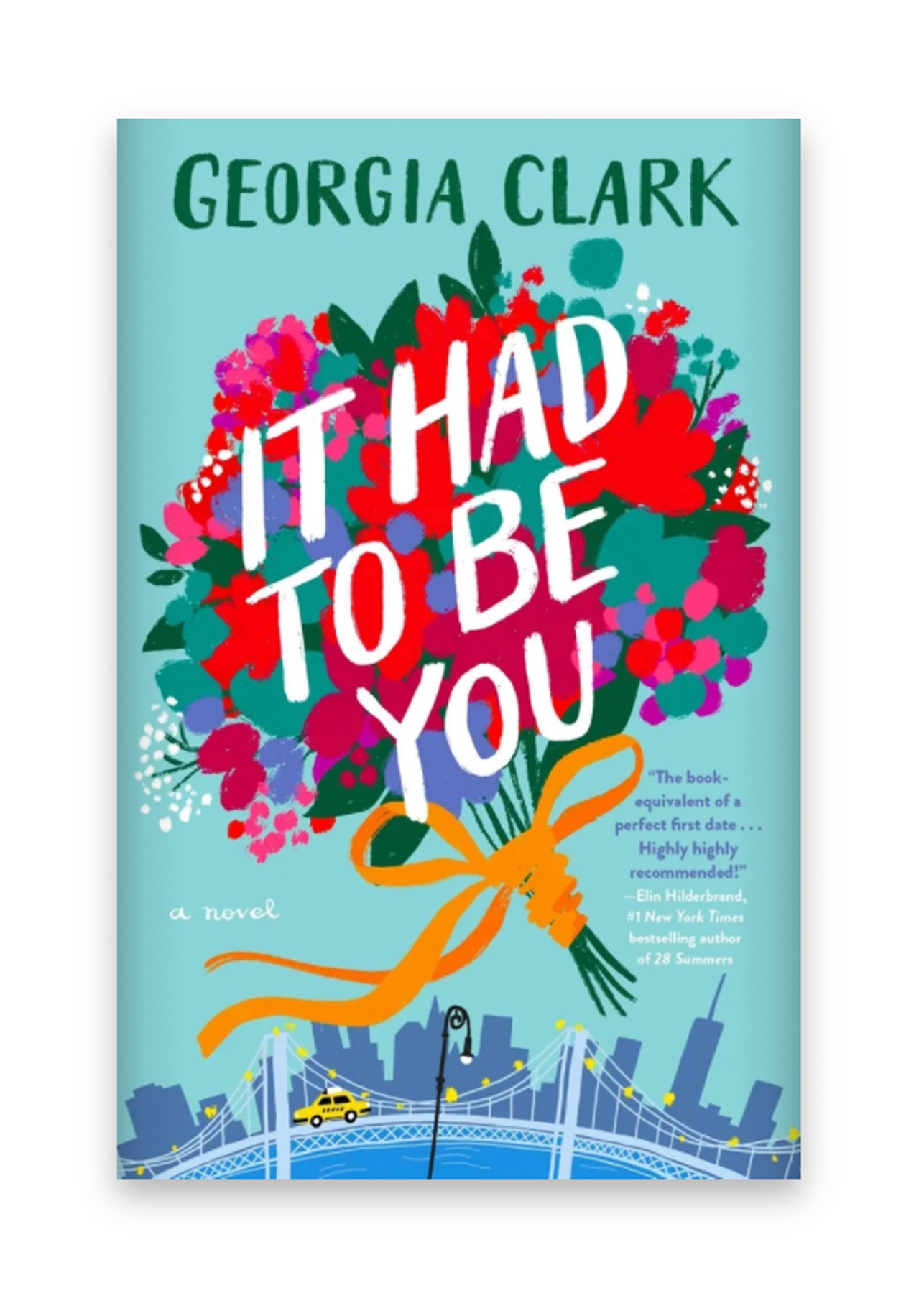 Best Spring Books to Read 2021: It Had to Be You by Georgia Clark