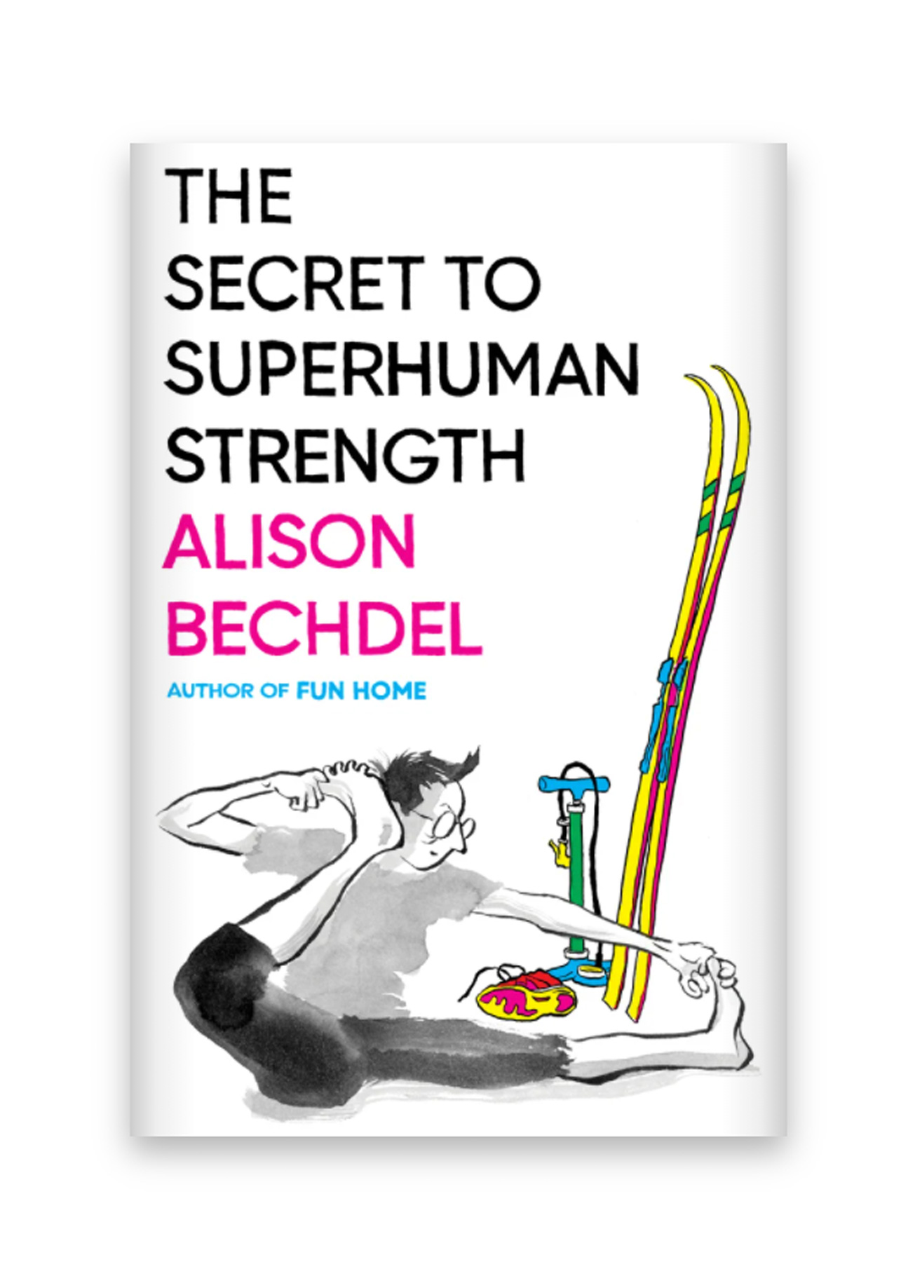 Best New LGBTQIA+ Books 2021: The Secret to Superhuman Strength by Alison Bechdel