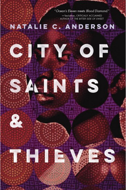 City of Saints & Thieves by Natalie C. Anderson