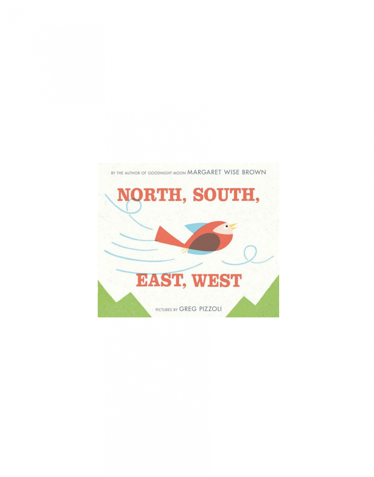 North, South, East West by Margaret Wise Brown