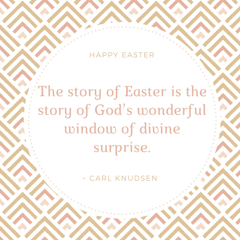 Carl Knudsen Easter Quote