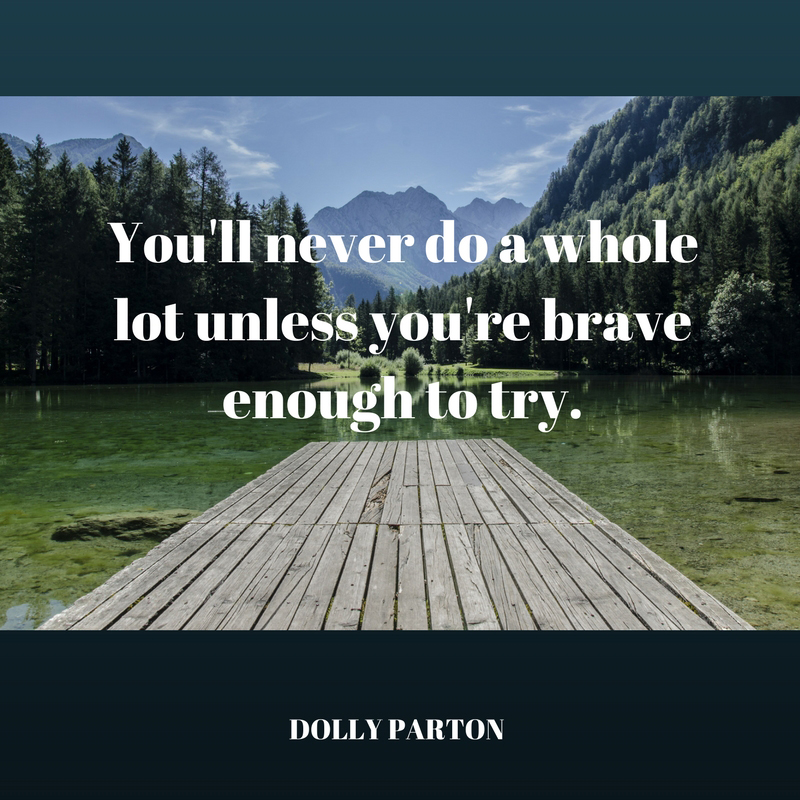 Brave Enough to Try