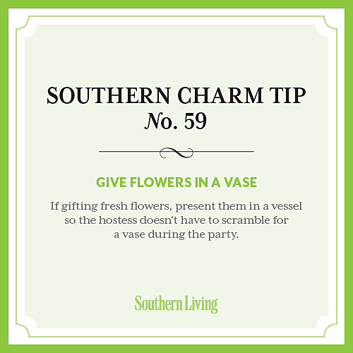 Tip #59: Give flowers in a vase