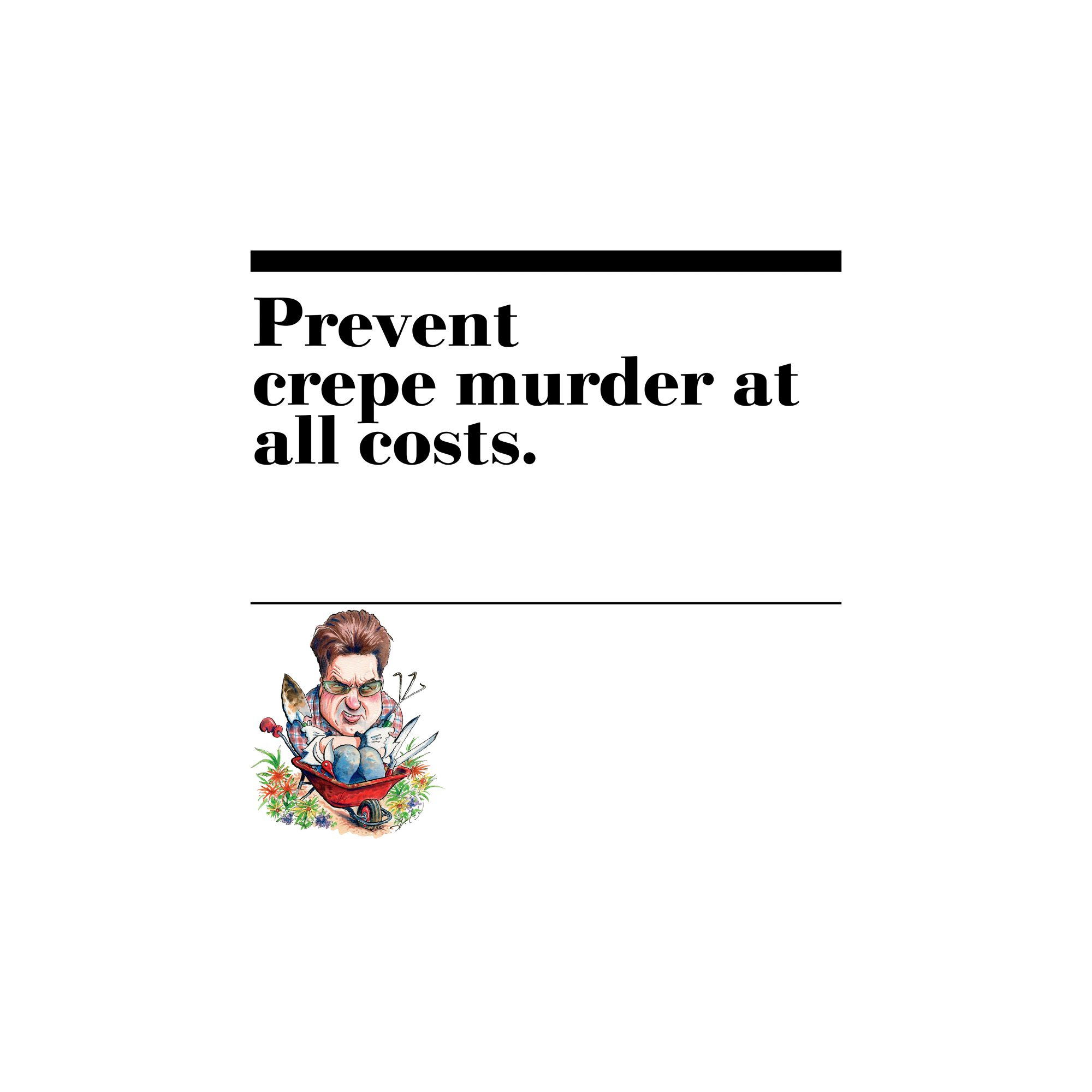 6. Prevent crepe murder at all costs.