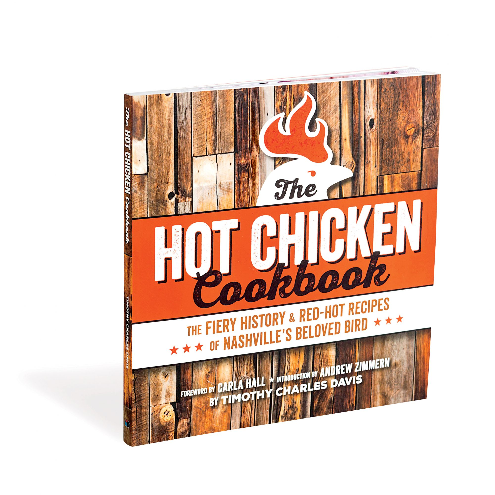 The Hot Chicken Cookbook