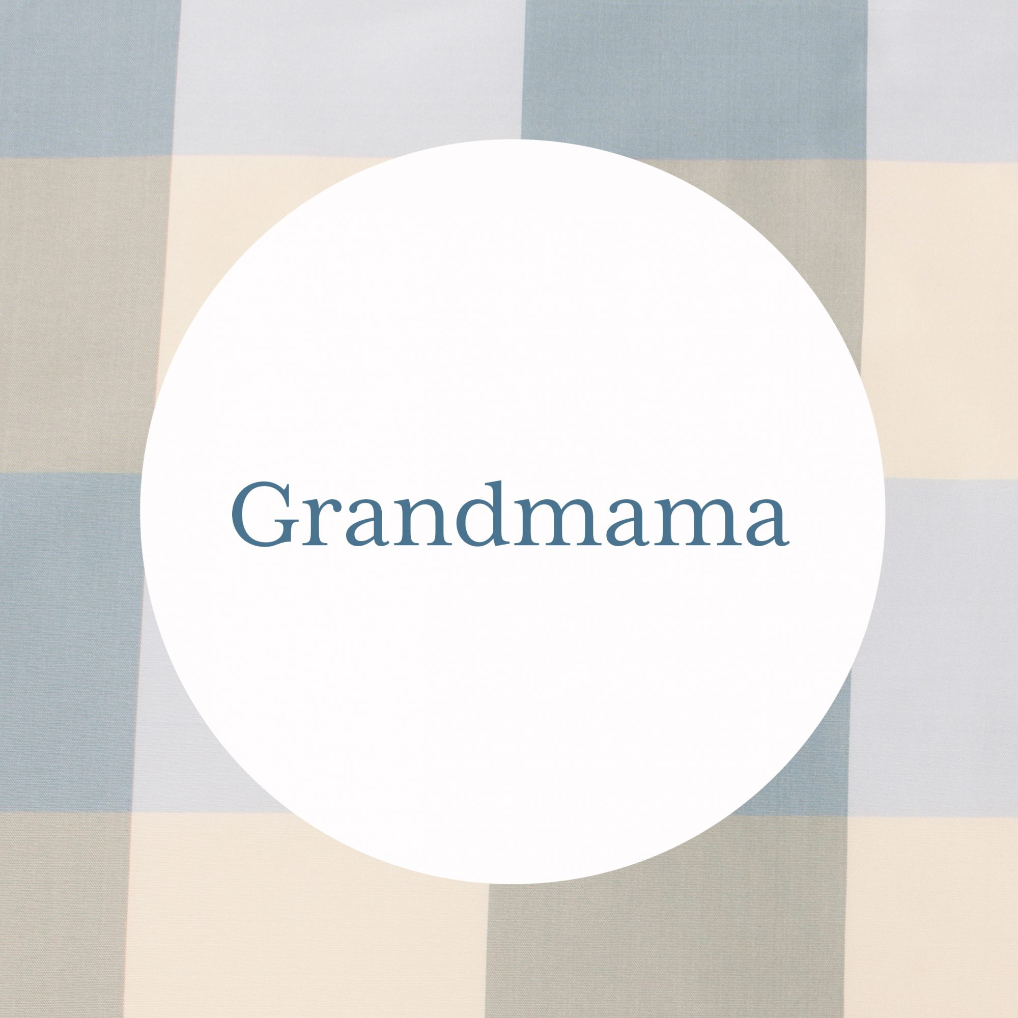 Grandmama Grandmother Name