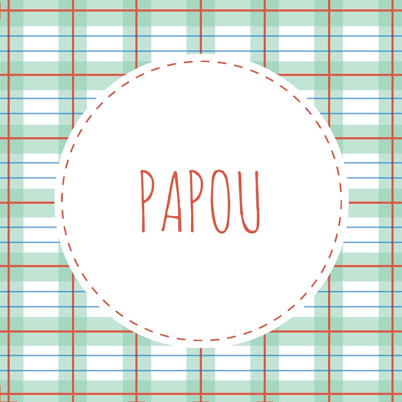 Grandfather Name: Papou
