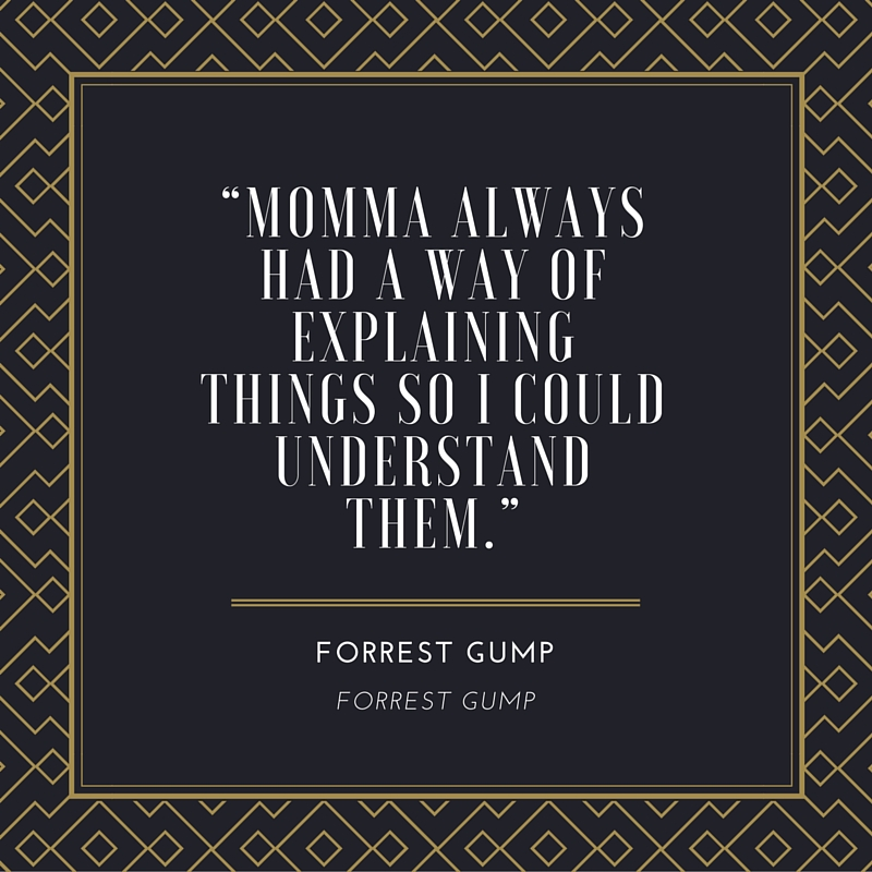 Forrest Gump on His Momma