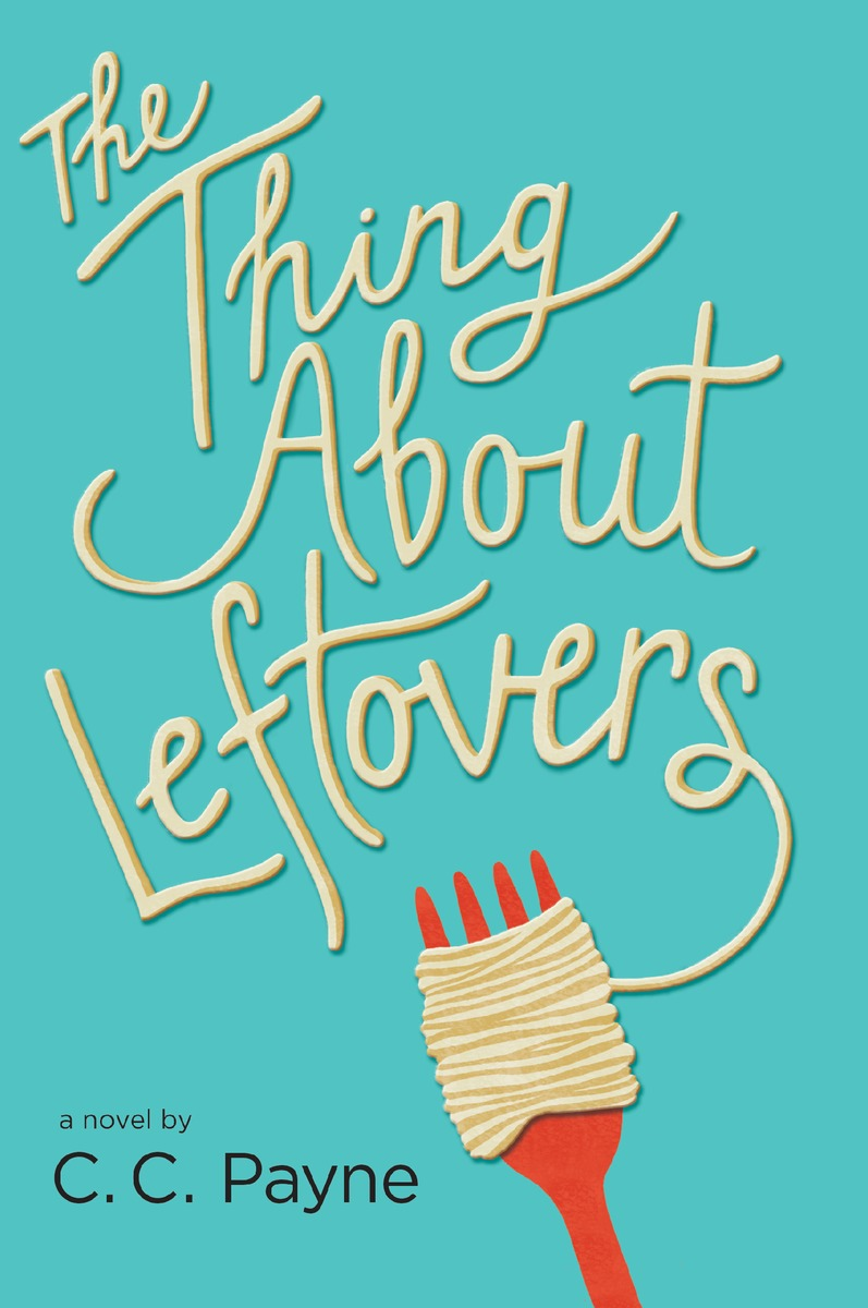 The Thing About Leftovers Book Cover