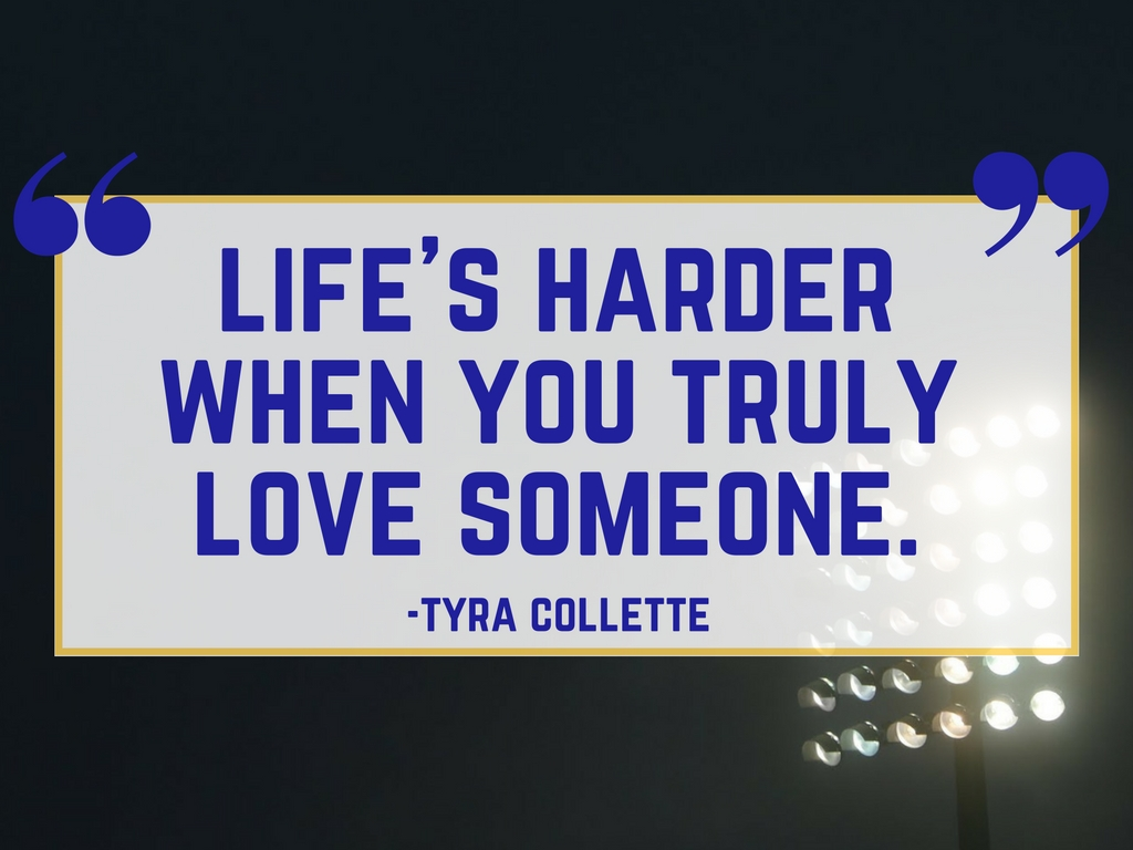 Friday Night Lights Quote: Love Someone