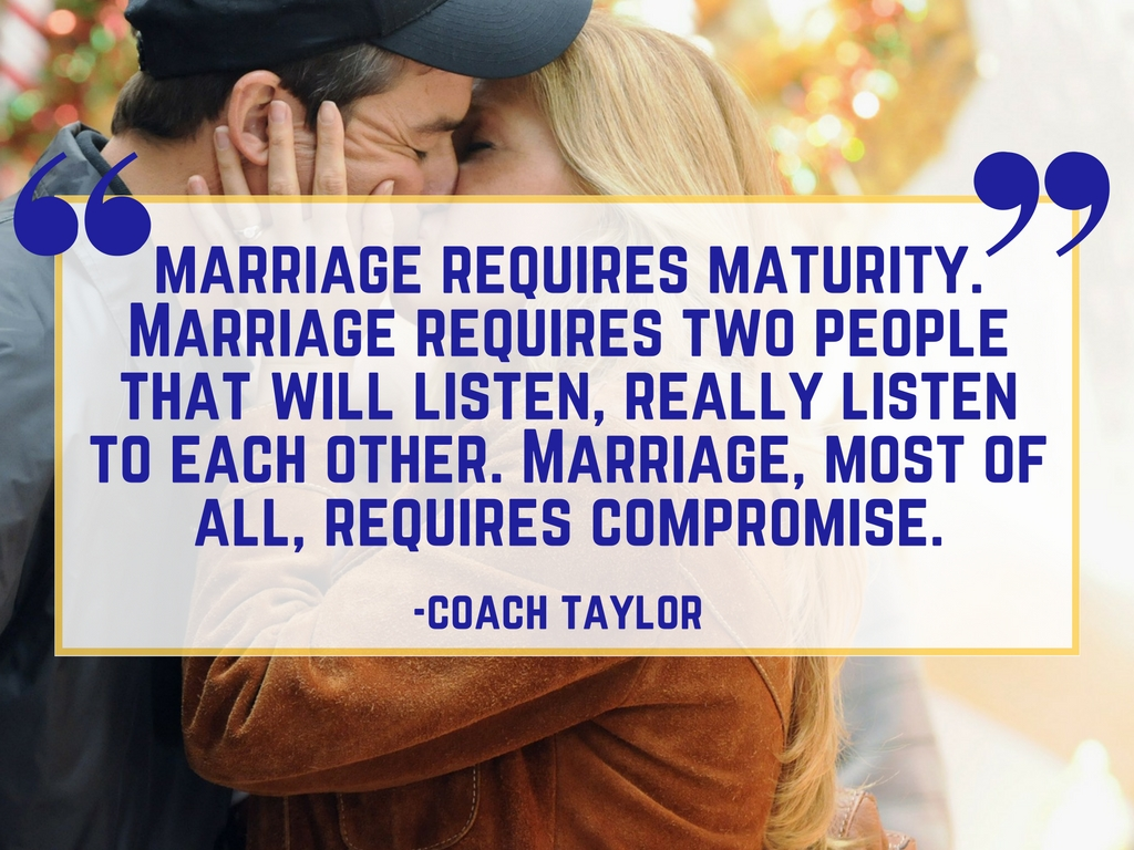 Friday Night Lights Quote: Marriage
