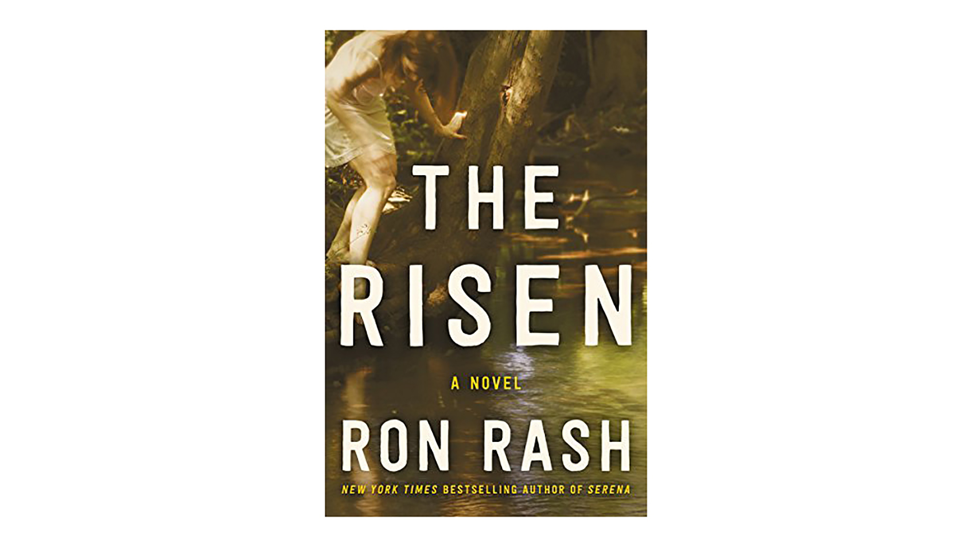 The Risen by Ron Rash