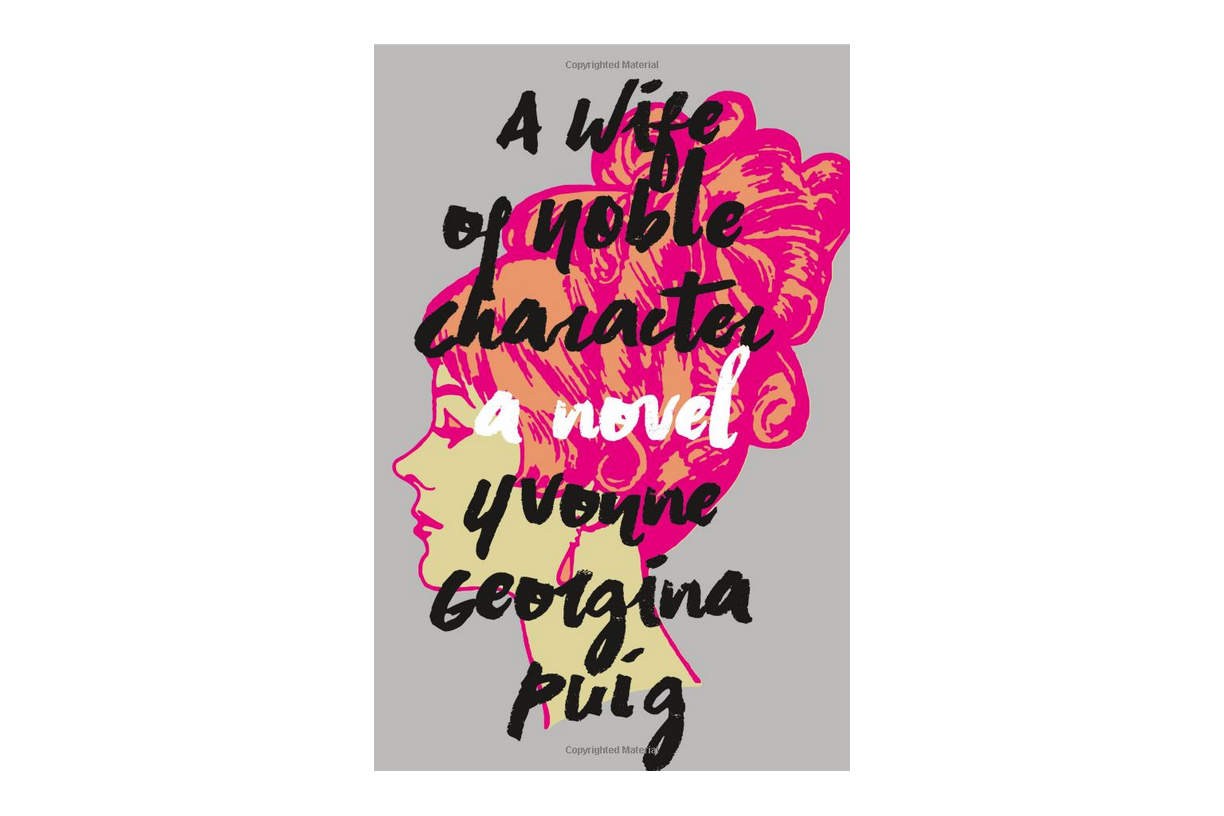 A Wife of Noble Character by Yvonne Georgina Puig