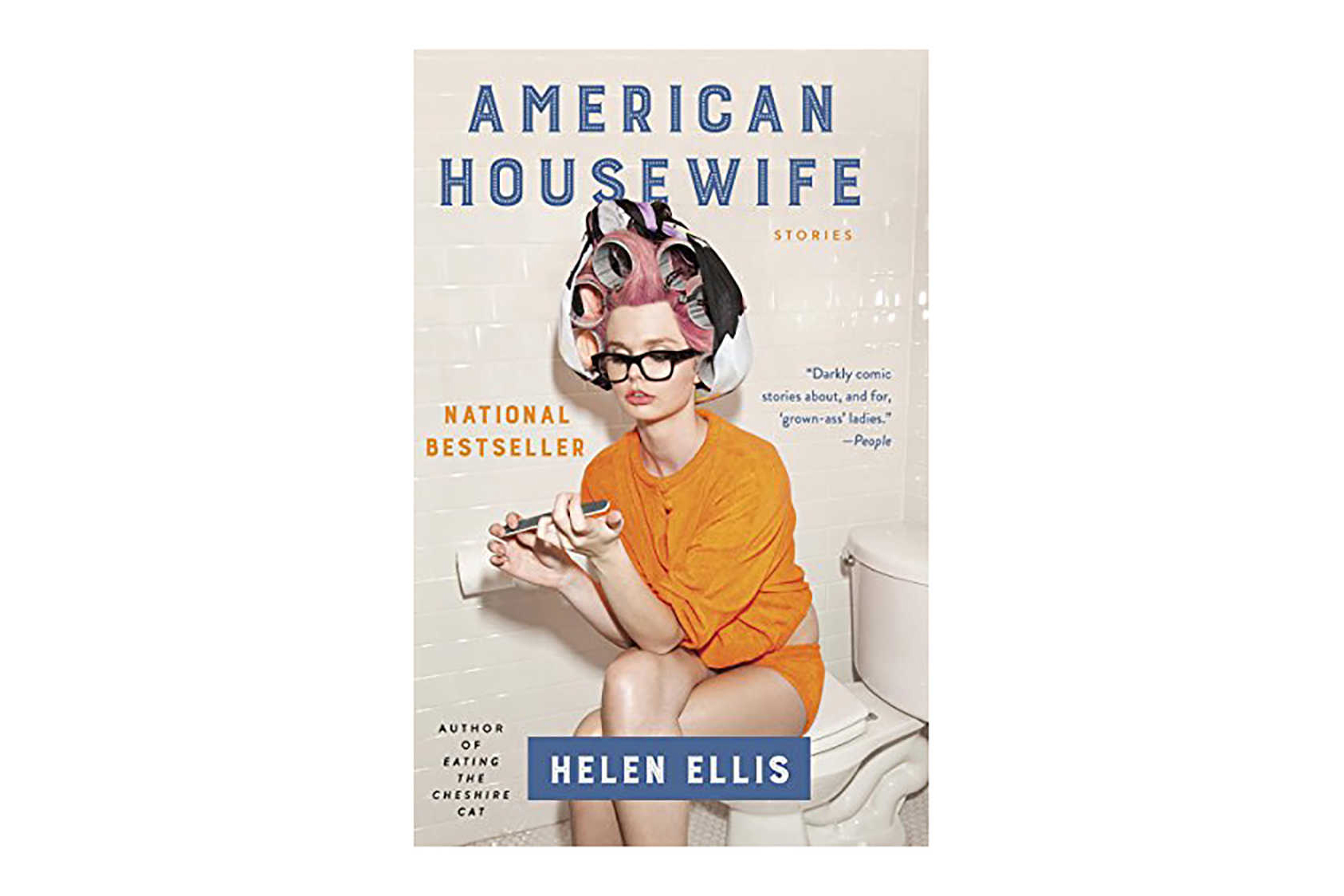 American Housewife by Helen Ellis