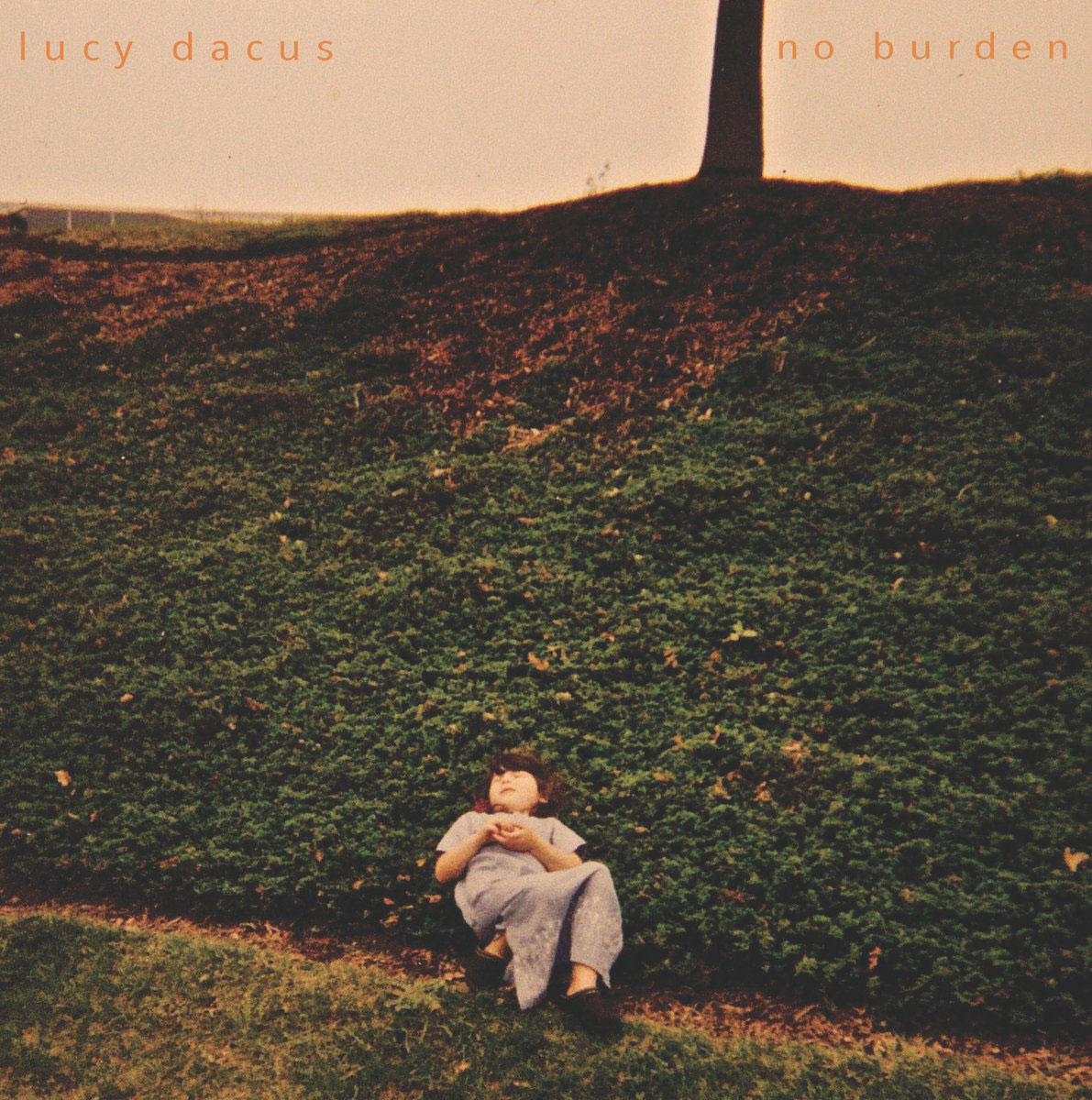 No Burden by Lucy Dacus