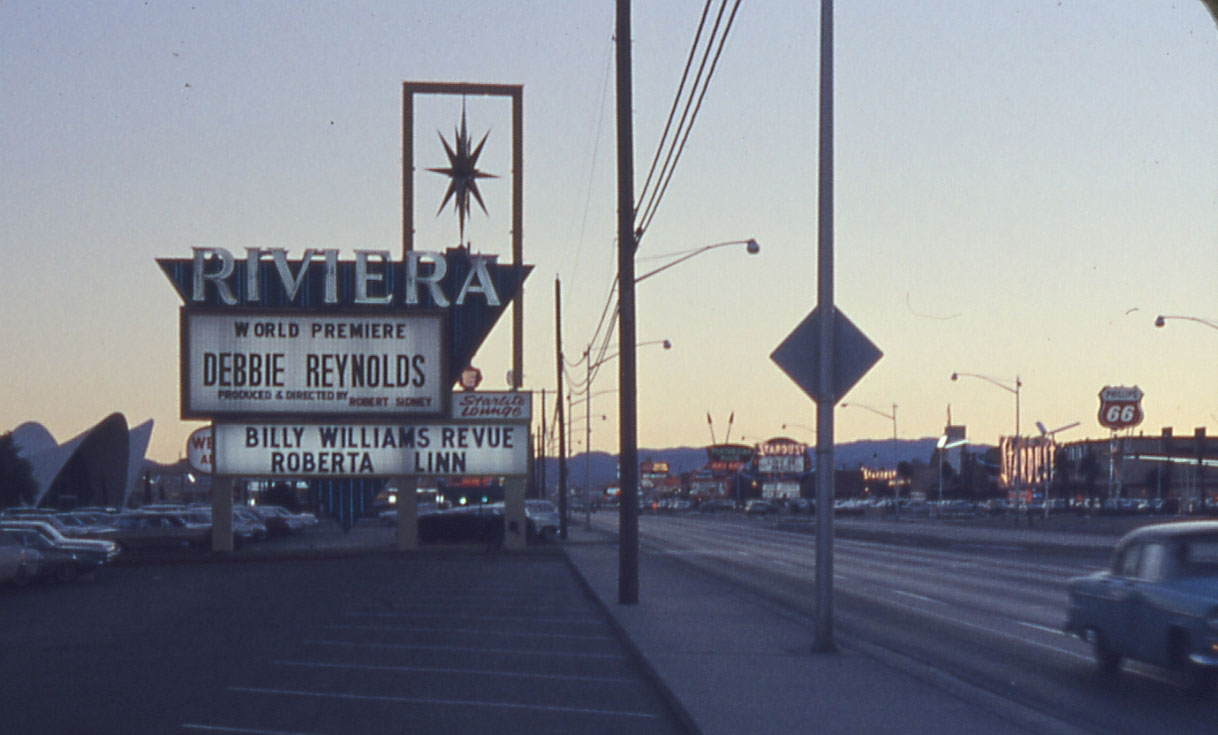 Las Vegas strip, with Riviera Hotel Marquee listing Debbie Reynolds, Billy Williams and Roberta Linn.
