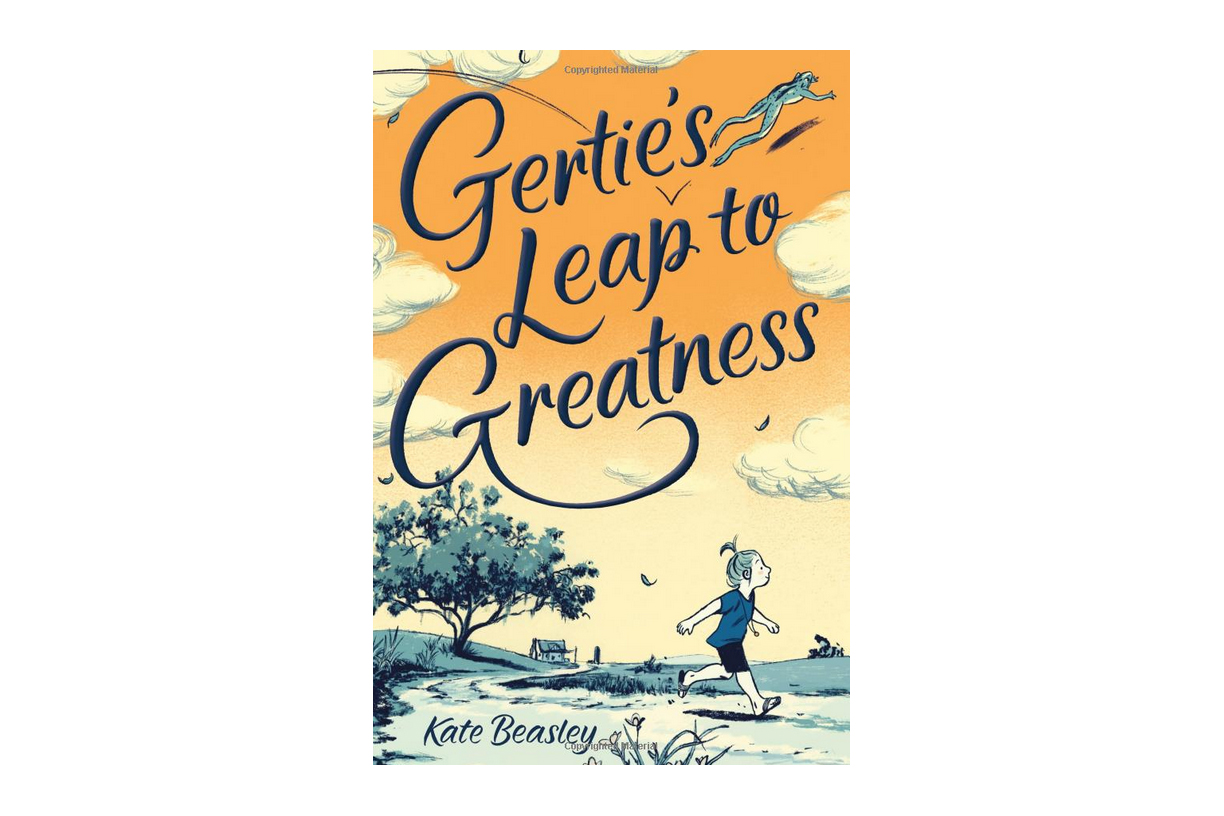 Gertie's Leap to Greatness by Kate Beasley (Author), Jillian Tamaki (Illustrator)