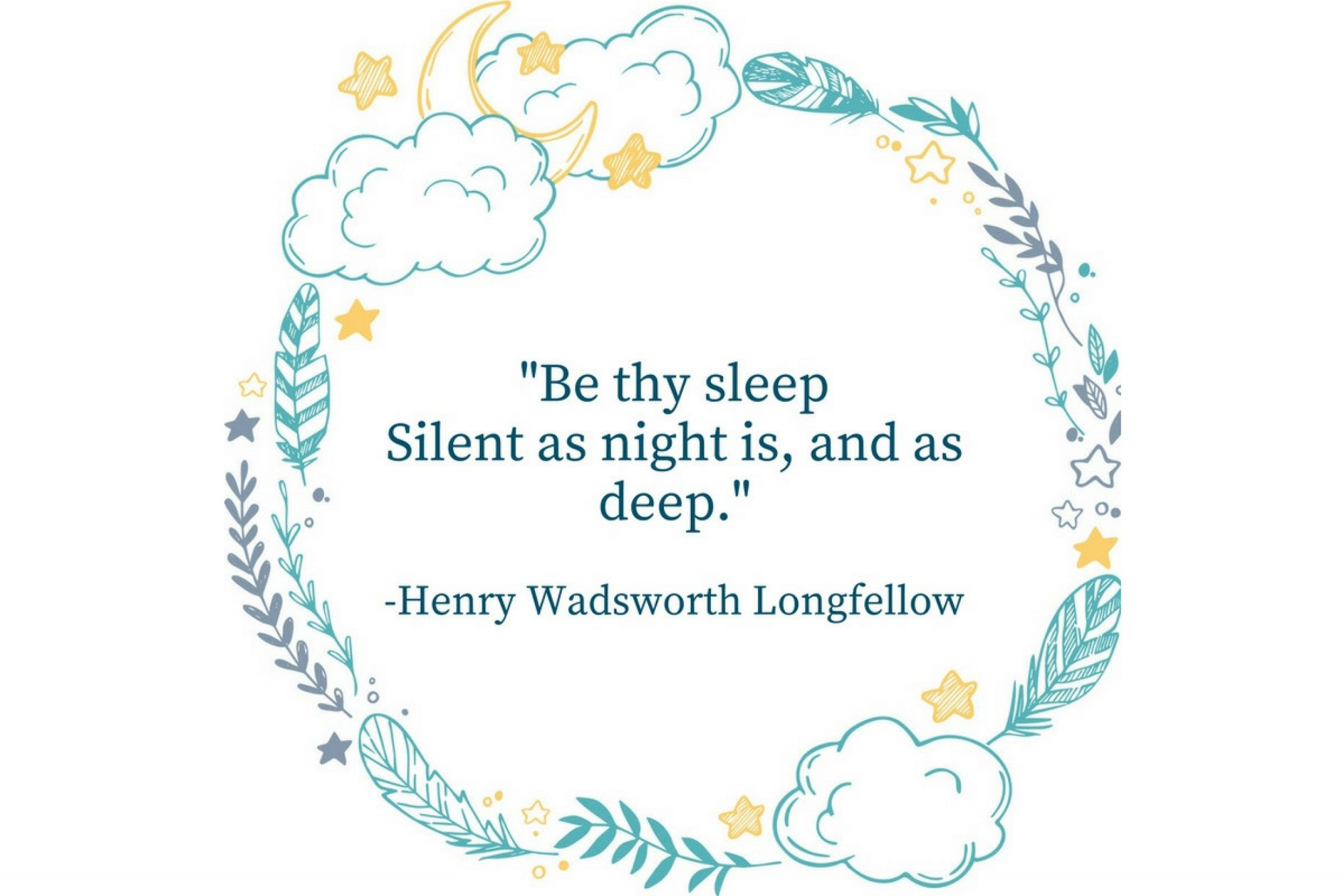 Sleep Tight Quotes Henry Wadsworth Longfellow