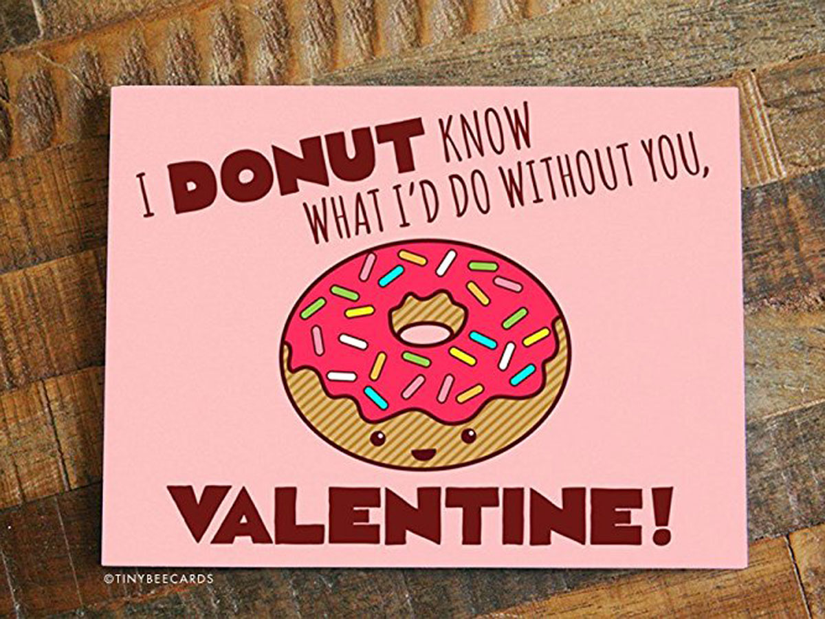 Donut Know What I'd Do Without You