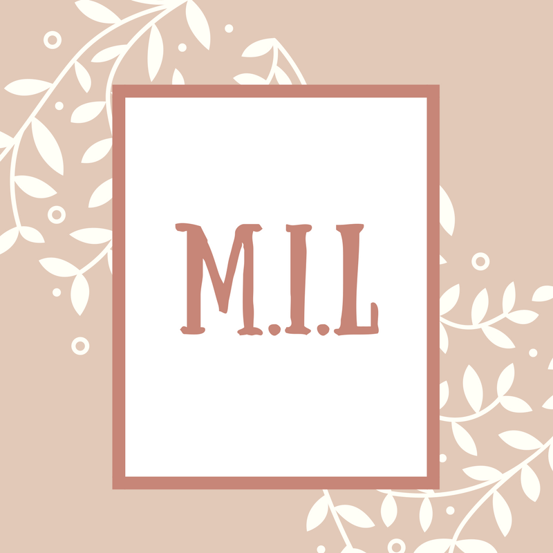 Mother-in-Law Name: M.I.L