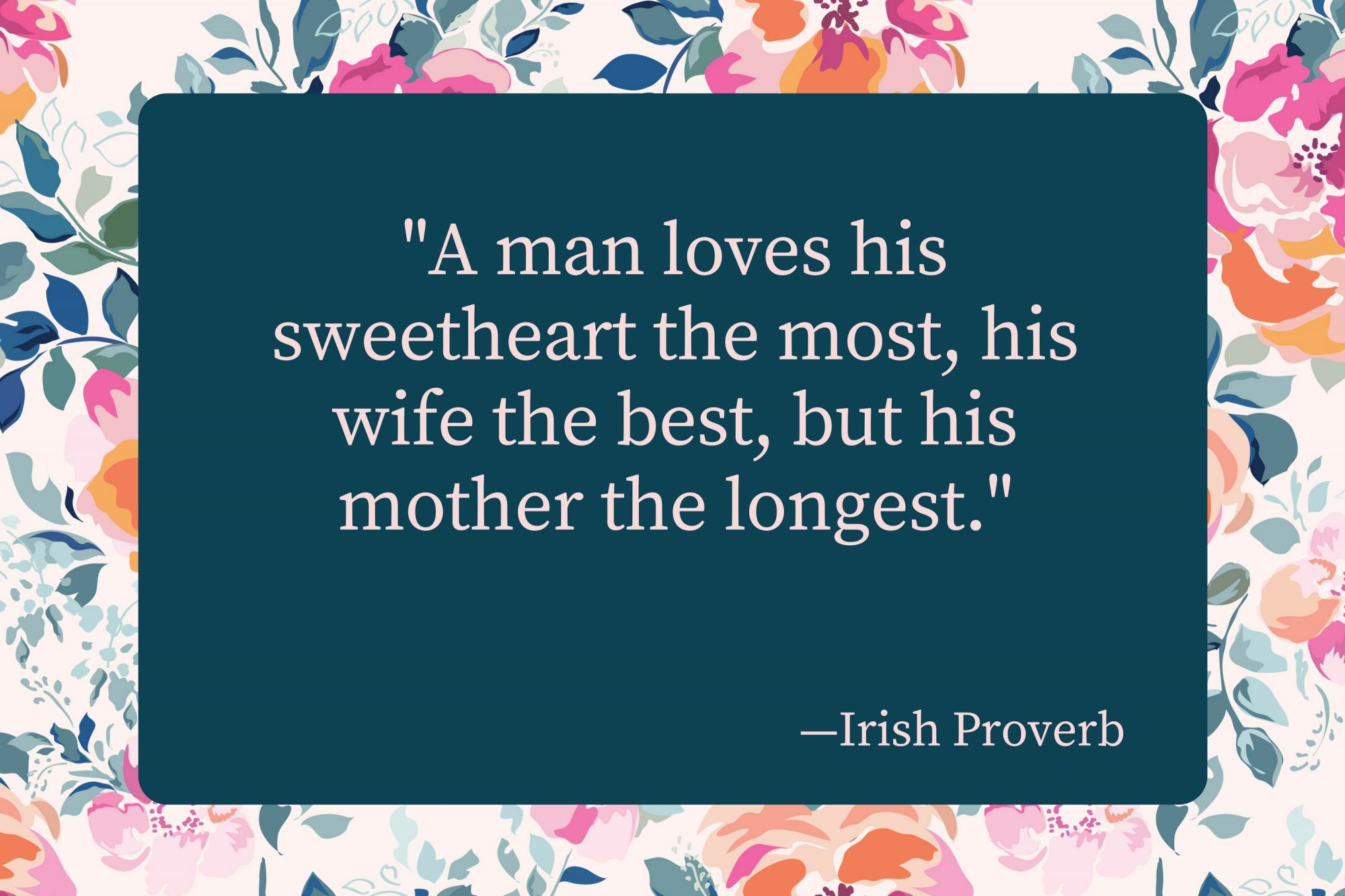 Mothers Day Quotes Irish Proverb